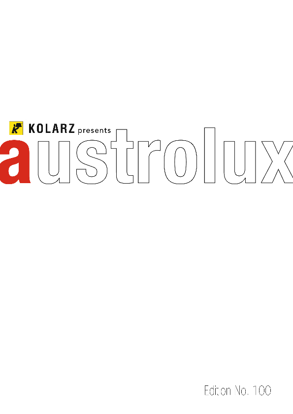 KOLARZ PRESENTS AUSTROLUX EDITION NO. 102